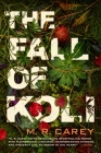 The Fall of Koli (The Rampart Trilogy #3) Cover Image