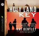 The Holy Land Key: Unlocking End-Times Prophecy Through the Lives of God's People in Israel Cover Image