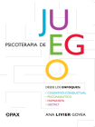 Psicoterapia de juego: Desde los enfoques congnitivo-conductual, psicoanalítico, humanista, gestalt Cover Image