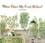 How Does My Fruit Grow? Cover Image