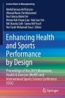 Enhancing Health and Sports Performance by Design: Proceedings of the 2019 Movement, Health & Exercise (Mohe) and International Sports Science Confere (Lecture Notes in Bioengineering) Cover Image