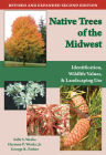 Native Trees of the Midwest: Identification, Wildlife Value, and Landscaping Use Cover Image