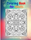Coloring Book for Adults - Abstract Adult Coloring Book for Stress Relief and Relaxation Cover Image