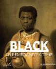 Black in Rembrandt's Time Cover Image