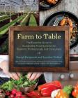Farm to Table: The Essential Guide to Sustainable Food Systems for Students, Professionals, and Consumers Cover Image