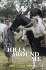 The Hills Around Me Cover Image