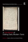 A Handbook of Editing Early Modern Texts Cover Image