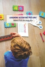 Learning Activities for Kids: Children's Book with Activity Ideas: Challenging Book for Kids Cover Image