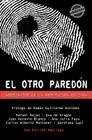 El otro paredón. Asesinatos de la reputación en Cuba Cover Image