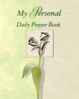 My Personal Daily Prayer Book (Deluxe Daily Prayer Books) Cover Image