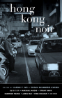 Hong Kong Noir (Akashic Noir) Cover Image