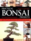 Practical Bonsai Projects: Create 23 Superb Trees Cover Image