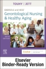Ebersole and Hess' Gerontological Nursing & Healthy Aging - Binder Ready Cover Image