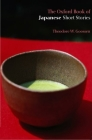 The Oxford Book of Japanese Short Stories Cover Image