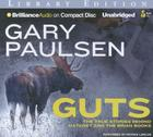 Guts: The True Stories Behind Hatchet and the Brian Books Cover Image