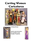 Carving Women Caricatures Cover Image