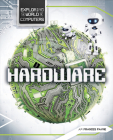 Hardware (Exploring the World of Computers) Cover Image