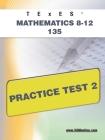 TExES Mathematics 8-12 135 Practice Test 2 Cover Image