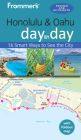 Frommer's Honolulu and Oahu Day by Day (Day by Day Guides) Cover Image