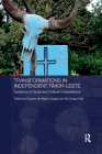 Transformations in Independent Timor-Leste: Dynamics of Social and Cultural Cohabitations (Routledge/City University of Hong Kong Southeast Asia) Cover Image