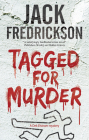 Tagged for Murder: A Pi Mystery Set in Chicago (Dek Elstrom Mystery #7) Cover Image