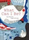 What Can I Be? Cover Image
