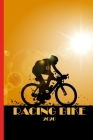 Racing Bike 2020: Great calendar 2020 for biker and racing biker. Schedule your races. No more missing events with this notebook. Cover Image
