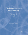 Encyclopedia of Protestantism: 4-Volume Set Cover Image