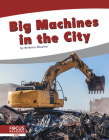 Big Machines in the City Cover Image