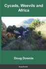 Cycads, Weevils, and Africa Cover Image