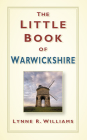 The Little Book of Warwickshire Cover Image