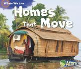 Homes That Move (Where We Live) Cover Image