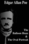 The Balloon Hoax & The Oval Portrait Cover Image