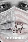 Real Big American Zen Cover Image