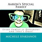 Aaron's Special Family: Every Family is Different and that's Okay! Cover Image