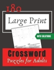 Large Print Crossword Puzzles: 180 Large Print Crossword Puzzles for Adults Cover Image