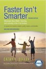 Faster Isn't Smarter (2nd Edition): Messages About Math, Teaching, and Learning in the 21st Century Cover Image