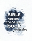 Bible Verses Coloring Book For Brothers Cover Image