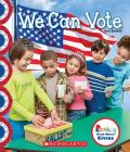 We Can Vote (Rookie Read-About Civics) Cover Image