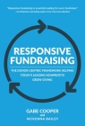 Responsive Fundraising: The Donor-Centric Framework Helping Today's Leading Nonprofits Grow Giving Cover Image