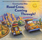 Construction Site: Road Crew, Coming Through! Cover Image