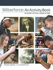 Wilberforce: An Activity Book: 24 Ready to Use Lesson Plans Cover Image