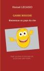 Casse Bouche: Bienvenue au pays du rire Cover Image