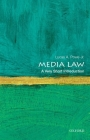 Media Law: A Very Short Introduction Cover Image