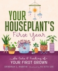 Your Houseplant's First Year: The Care and Feeding of Your First Grown Cover Image