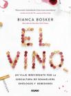 El vino: Un viaje irreverente por la subcultura de sommeliers, enólogos y bebedores Cover Image