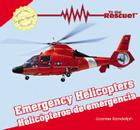 Emergency Helicopters/Helicopteros de Emergencia (To the Rescue! / Al Rescate!) Cover Image