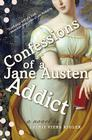Confessions of a Jane Austen Addict Cover Image