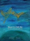 Above Us Only Sky: The Diaries of Ilan and Asaf Ramon Cover Image