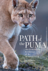 Path of the Puma: The Remarkable Resilience of the Mountain Lion Cover Image